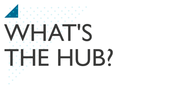 What's the HUB?